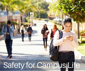 Safety for Campus Life